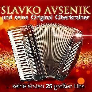 SLAVKO AVENSIK UND SEINE ORIGINAL OBERKRAINER - 25 GROSSE HITS   2 CD NEU/OVP