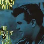Rock'n'roll Years-Conway Twitty-CD