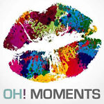 Oh Moments