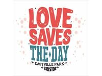 2 weekend tickets to Love Saves The Day