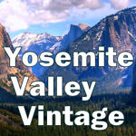 Yosemite Valley Vintage