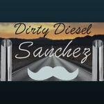 Dirty Diesel Sanchez
