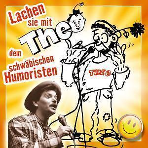 Theo - Lachen mit Theo dem schwäbischen Humoristen