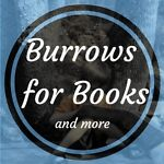 Burrows For Books and more