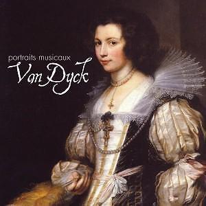 VAN DYCK : PORTRAITS MUSICAUX - A MUSICAL PORTRAIT / CD - NEU