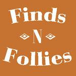 Finds N Follies