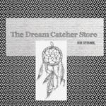 The Dream Catcher Store