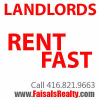 Landlords ! Rent your Mississauga and Brampton House Fast? Call