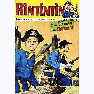RINTINTIN ET RUSTY N. 102 EXCELLENT ÉTAT TAXES INCLUSES