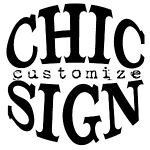 Chic sign