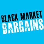 Black Market Bargains