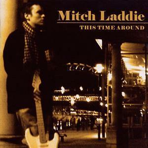 Mitch Laddie-This Time Around CD NEU