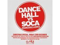 DANCEHALL VS SOCA MANCHESTER | CHRISTMAS SPECIAL