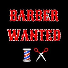 Experience barber wanted