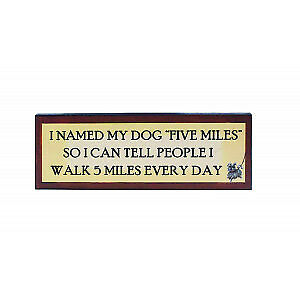 Wall Plaque - -Humorous - 5 Miles - Regal Home & Gifts -NEW
