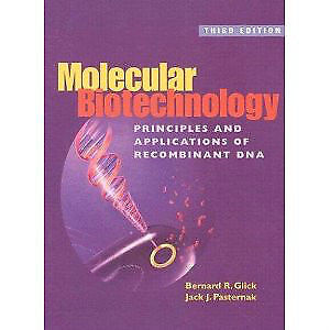 Molecular Biotechnology: Principles & Applications