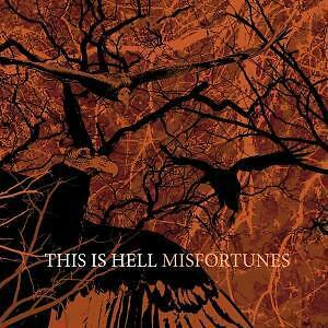 This Is Hell - Misfortune (OVP)