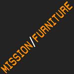 MISSION/FURNITURE