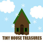 Tiny House Treasures