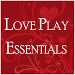 Love Play Essentials