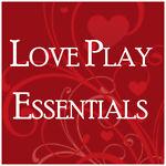 Love Play Essentials
