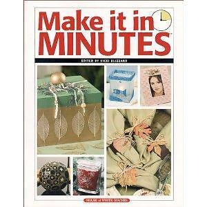 Make it in Minutes by Vicki Blizzard