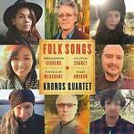 Folk Songs-Kronos Quartet-CD