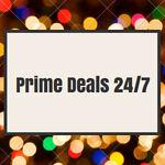 Prime Deals 24/7