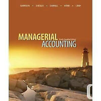Cost & Managerial Accounting McGraw-Hill Ryerson 9th CDN Edition