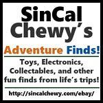 SinCalChewy's Adventure Finds