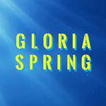 GloriaSpring