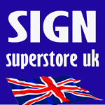 Sign Superstore uk