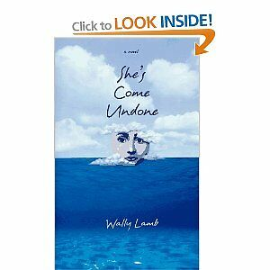 She's Come Undone by Wally Lamb Hardcover