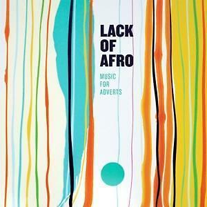 Lack Of Afro - Music For Adverts    - CD  NEU