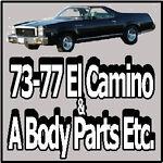 73-77 El Camino & A Body Parts Etc.