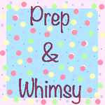 Prep & Whimsy