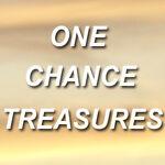 One Chance Treasures