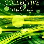 Collective Resale
