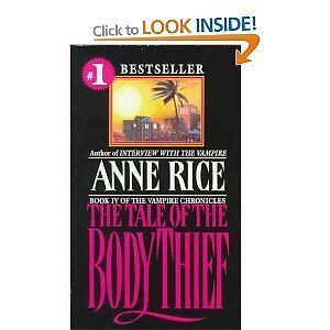 The Tale of the Body Thief by Anne Rice Paperback