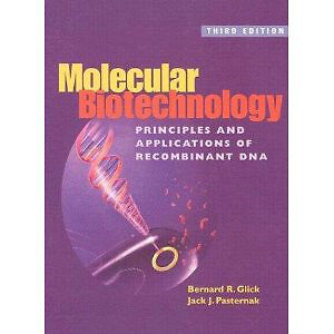 Molecular Biotechnology: Principles & Applications of