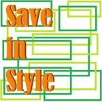 Save in Style