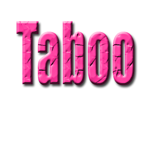Taboo accessories