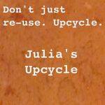 Julia's Upcycle