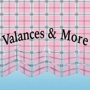 Valances and More