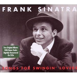 Songs for Swinging Lovers (2CD) by Sinatra, Frank