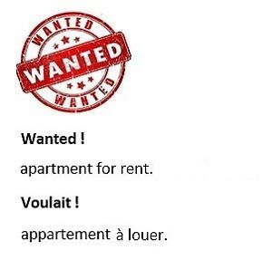 ██▓ Wanted ! 4 1/5 or 5 1/5 or house for rent ▓██