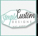 Simple Custom Designs