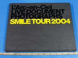 LArc-en-Ciel-Live-Document-Photographs-Smile-Tour-2004