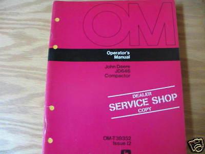 John Deere JD646 Compactor Operators Manual