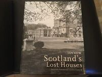 The National Trust for Scotland. scotlands Lost houses by Ian Gow